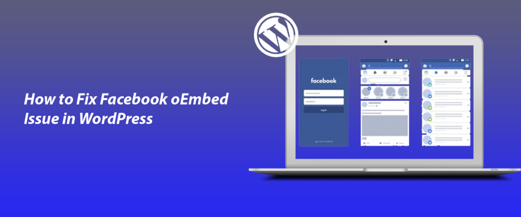 How to Fix Facebook oEmbed Issue in WordPress