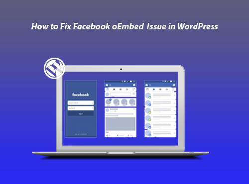 How to Fix Facebook oEmbed Issue in WordPress featured