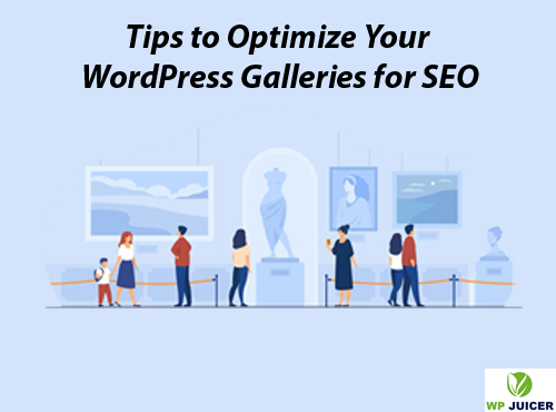 Tips to Optimize Your WordPress Galleries for SEO featured